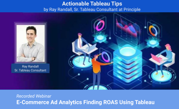Feature Image Webinar EC Analytics Finding ROAS Using Tableau with Ray Randall